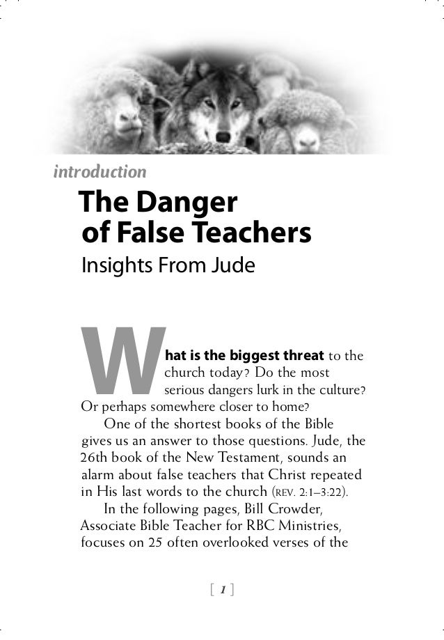 introduction   The Danger   of False Teachers   Insights From Jude   W              hat is the biggest threat to the      ...