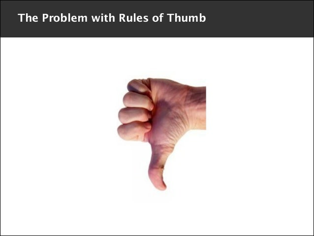 The Problem with Rules of Thumb