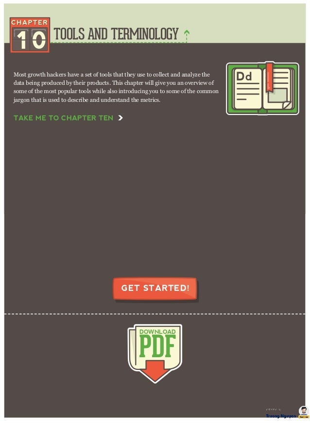 TOOLS AND TERMINOLOGY PDF DOWNLOAD GET STARTED! Most growth hackers have a set of tools that they use to collect and analy...