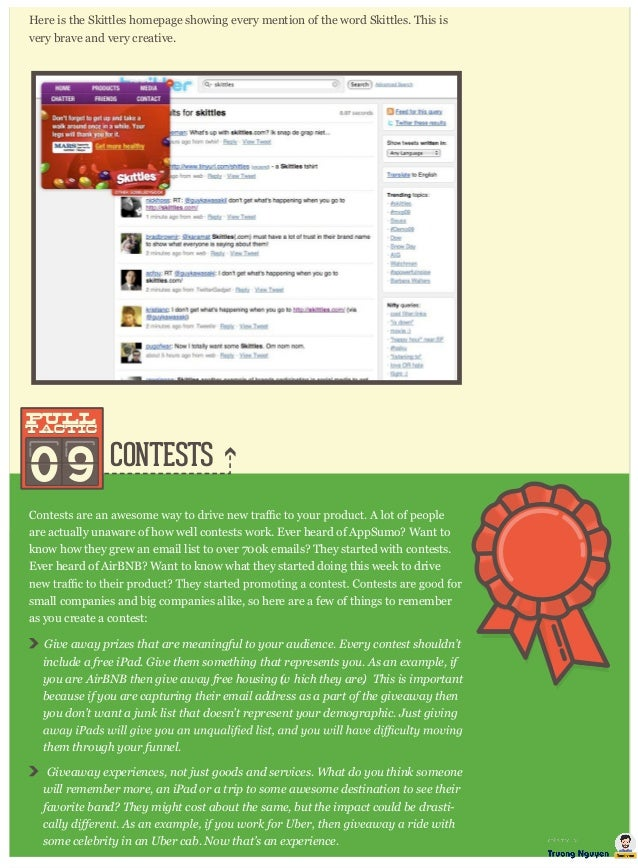 CONTESTS Here is the Skittles homepage showing every mention of the word Skittles. This is very brave and very creative. 0...