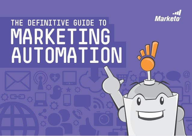 The Definitive Guide toMarketingAutomation