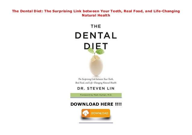 The Dental Diet  The Surprising Link Between Your Teeth