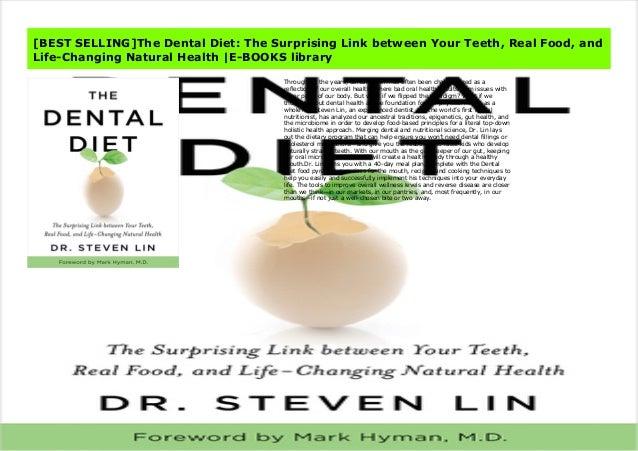 Best Selling The Dental Diet  The Surprising Link Between