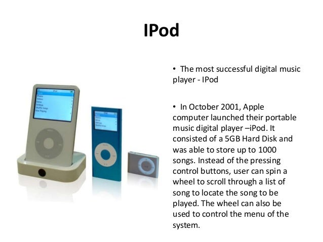 10 IPod O The Most Successful Digital Music Player