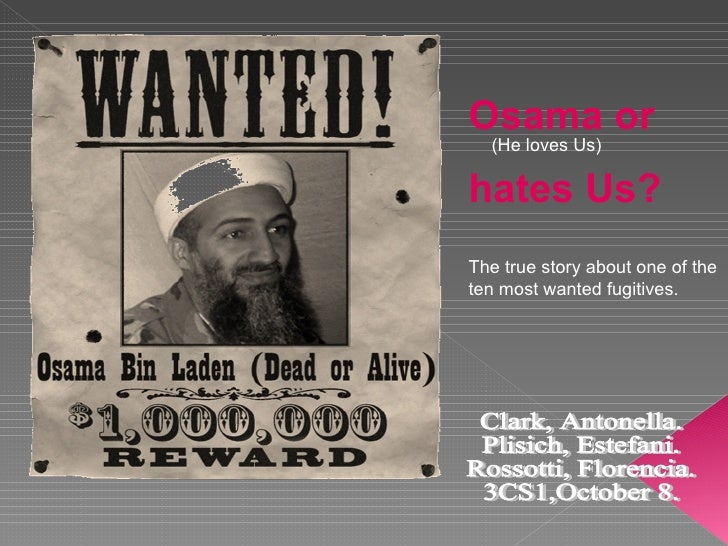 Osama or  hates Us? The true story about one of the ten most wanted fugitives. (He loves Us) Clark, Antonella. Plisich, Es...