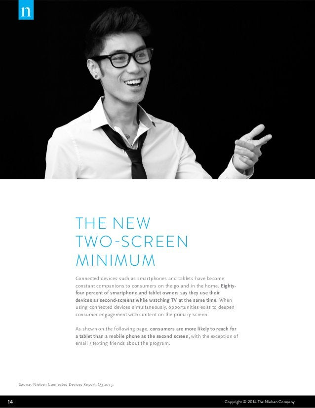 THE NEW  TWO-SCREEN  MINIMUM  Connected devices such as smartphones and tablets have become  constant companions to consum...