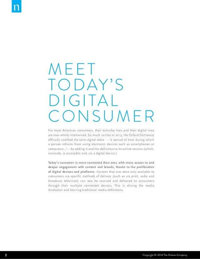MEET  TODAY'S  DIGITAL  CONSUMER  For most American consumers, their everyday lives and their digital lives  are now wholl...