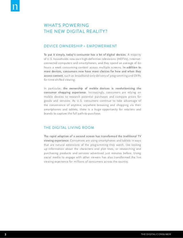 WHAT'S POWERING  THE NEW DIGITAL REALITY?  DEVICE OWNERSHIP = EMPOWERMENT  To put it simply, today's consumer has a lot of...