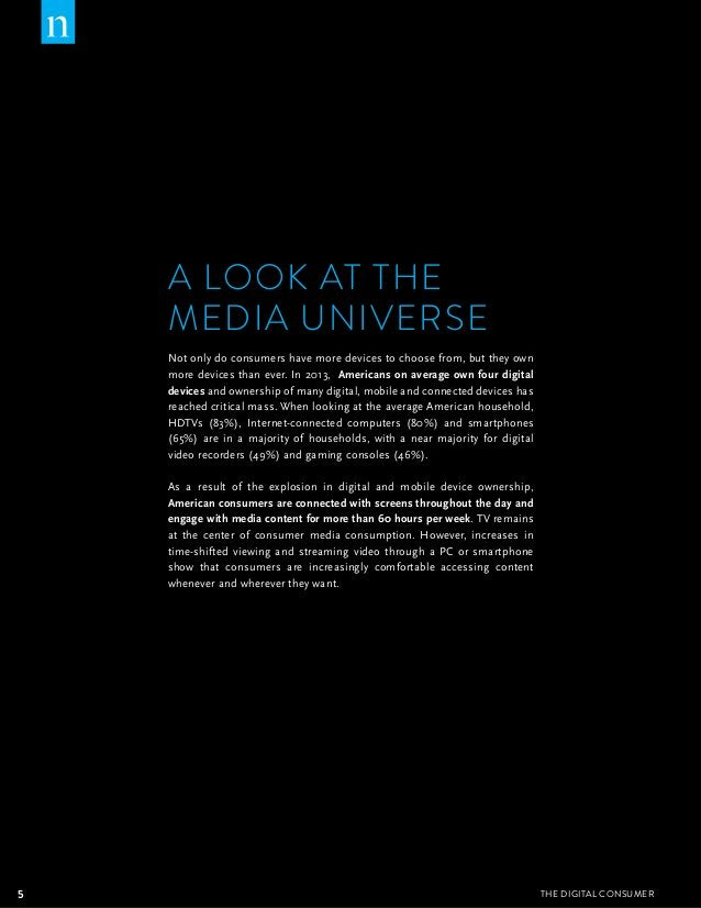 A LOOK AT THE  MEDIA UNIVERSE  Not only do consumers have more devices to choose from, but they own  more devices than eve...