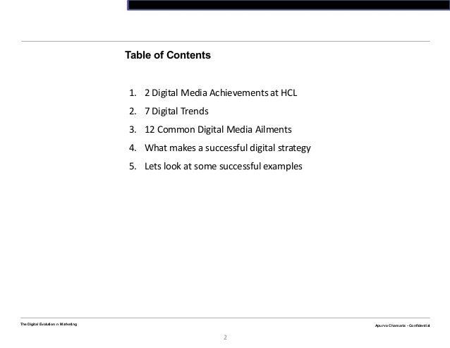 Apurva Chamaria - ConfidentialThe Digital Evolution n Marketing2Apurva Chamaria - ConfidentialTable of Contents1. 2 Digita...