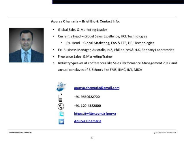 Apurva Chamaria - ConfidentialThe Digital Evolution n Marketing27Apurva Chamaria - ConfidentialApurva Chamaria – Brief Bio...