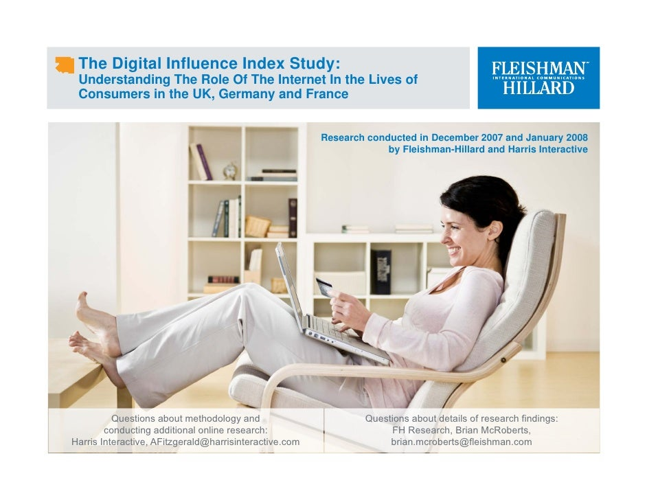 The Digital Influence Index Study:  Understanding The Role Of The Internet In the Lives of  Consumers in the UK, Germany a...