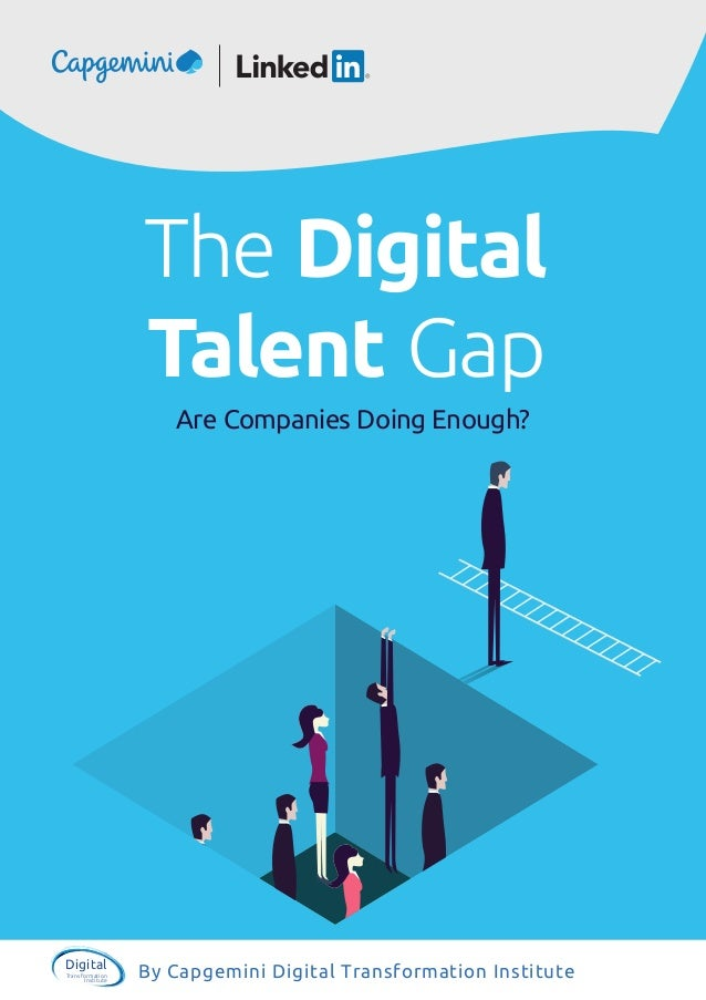 By Capgemini Digital Transformation InstituteDigital Transformation Institute Are Companies Doing Enough? The Digital Tale...