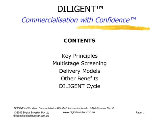 """DILIGENTT""""""""  Commercialisation with Confidence """"'""""     I H i    CONTENTS  Key Principles Multistage Screening Delivery Mode..."""
