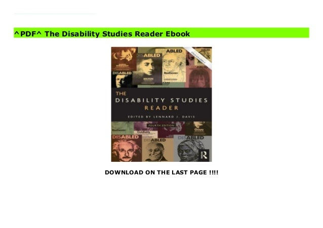 DOWNLOAD ON THE LAST PAGE !!!! (Free Download) The Disability Studies Reader Ebook The Fourth Edition of the Disability St...