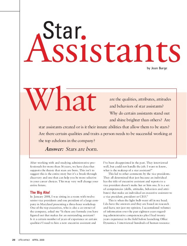 Star  Assistants by Joan Burge  What  are the qualities, attributes, attitudes and behaviors of star assistants? Why do ce...