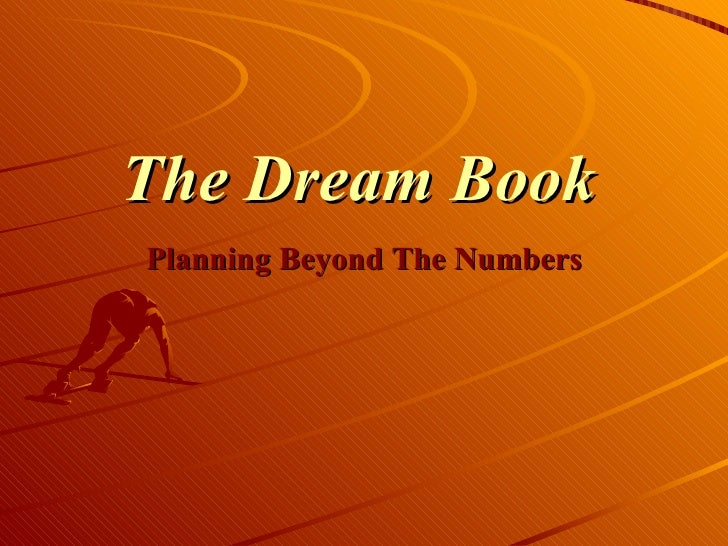 The Dream Book Planning Beyond The Numbers