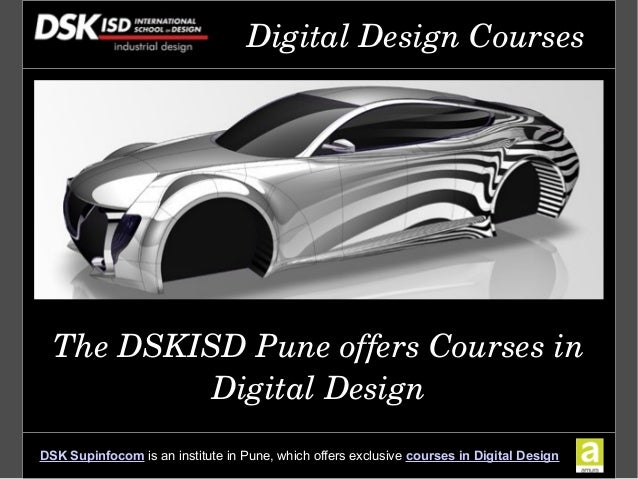 Dsk International Campus Offers Advanced Education In Digital Design