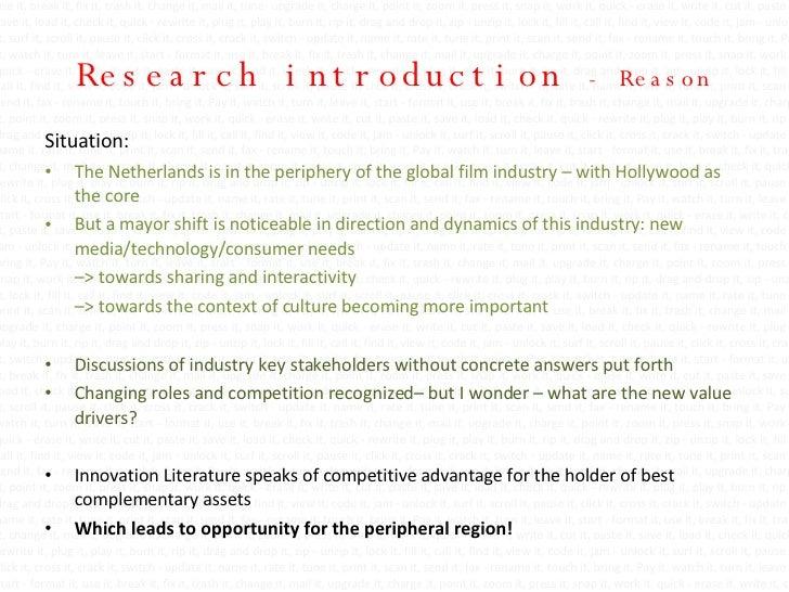 Research introduction  - Reason <ul><li>Situation:  </li></ul><ul><li>The Netherlands is in the periphery of the global fi...