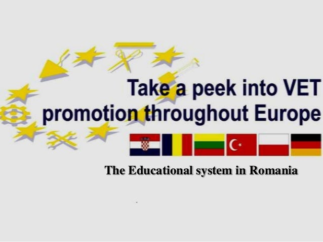 The Educational system in Romania