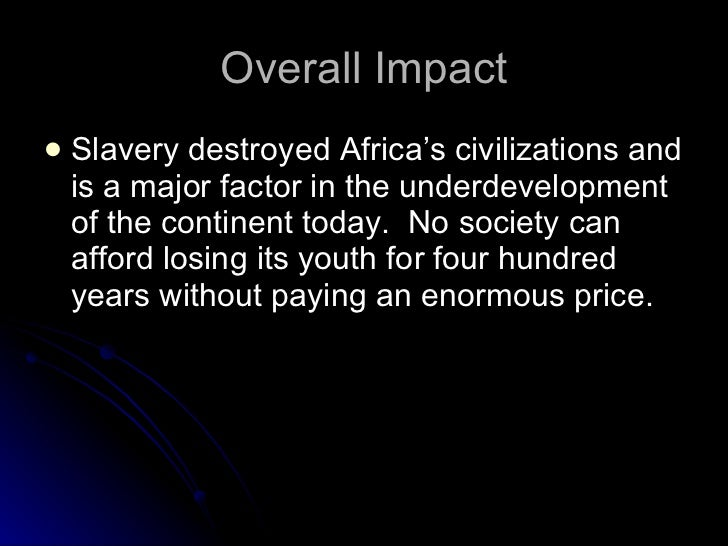 the impact of slavery on african