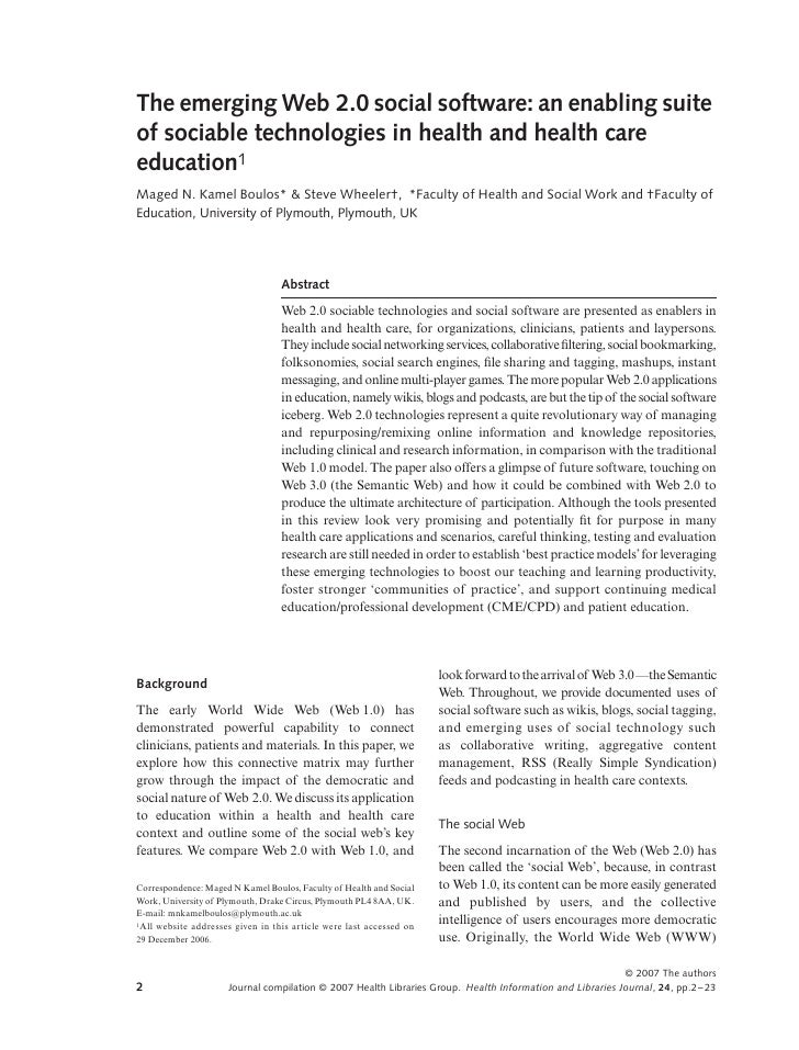 The emerging Web 2.0 social software: an enabling suite Blackwell Publishing Ltd     of sociable technologies in health an...
