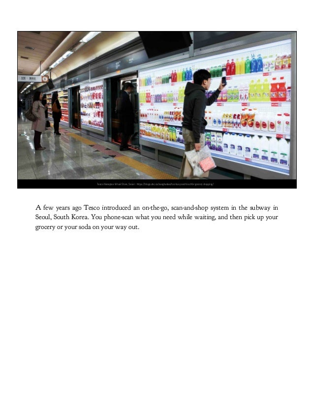 Wheelys 247 unmanned store, Shanghai (https://techcrunch.com/2017/03/07/wheelys-unmanned-convenience-store/) The next step...