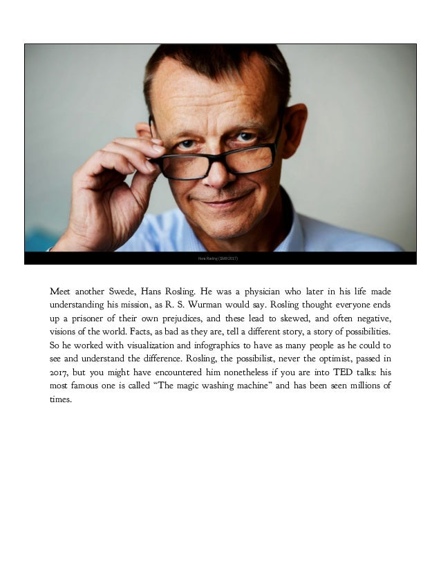 In that talk, Rosling argues that the washing machine was a mighty important invention, possibly one of the most important...