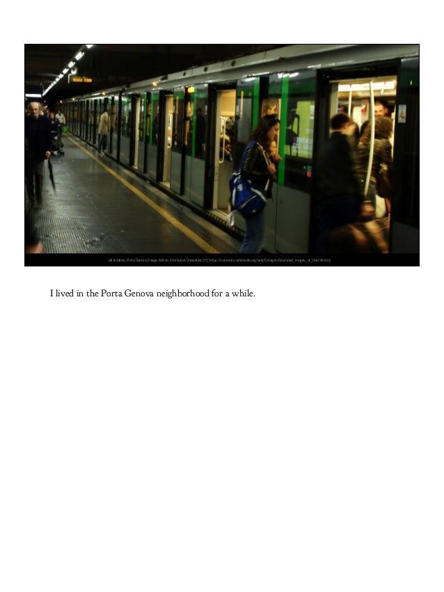 Image courtesy T. Baldovino. https://www.flickr.com/photos/tomstardust/Milan Metro, Porta Genova (Image: Aktron, Attributi...