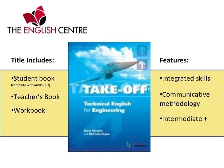 <ul><li>Title Includes: </li></ul><ul><li>Student book  (complete with audio CDs) </li></ul><ul><li>Teacher's Book </li></...