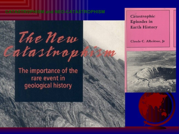 CATASTROPHISM and NEO-CATASTROPHISM