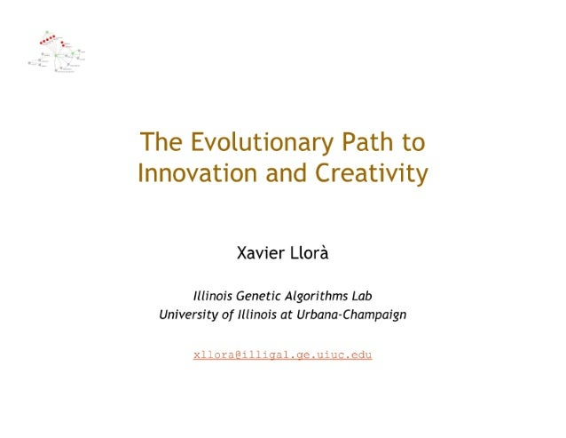 The evolutionary path to innovation and creativity