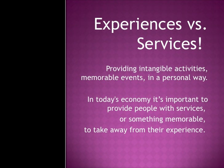 The Experience Economy By Betsy Allgood Slide 2