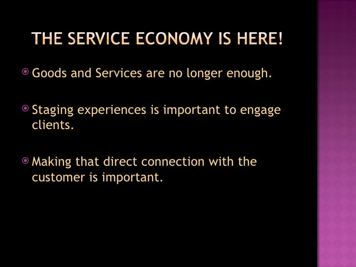 The Experience Economy By Betsy Allgood Slide 3