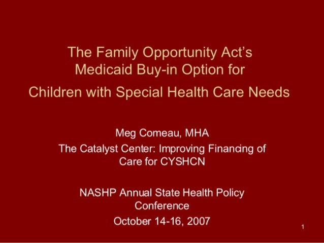The Family Opportunity Act's Medicaid Buy-in Option for Children with Special Health Care Needs