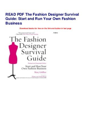 Read Pdf The Fashion Designer Survival Guide Start And Run Your Own