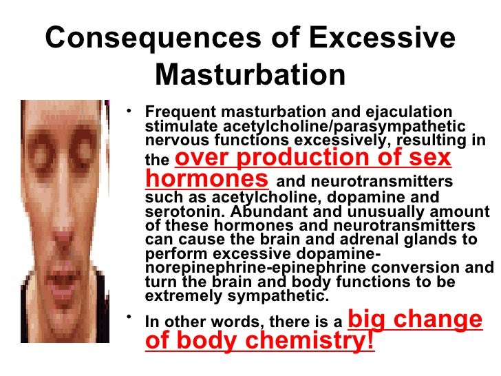 Side effects of too much masturbation