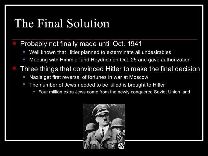 "final solution The term ""final solution of the jewish question"" was a eu."
