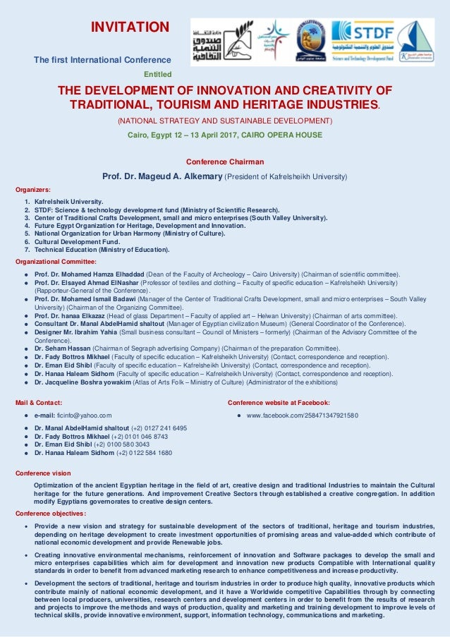 INVITATION The first International Conference Entitled THE DEVELOPMENT OF INNOVATION AND CREATIVITY OF TRADITIONAL, TOURIS...