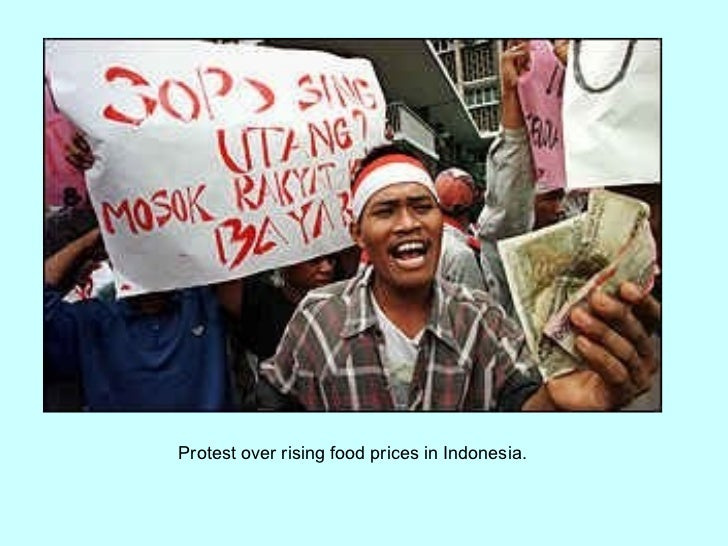 Protest over rising food prices in Indonesia.