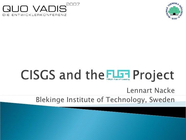 Lennart Nacke Blekinge Institute of Technology, Sweden
