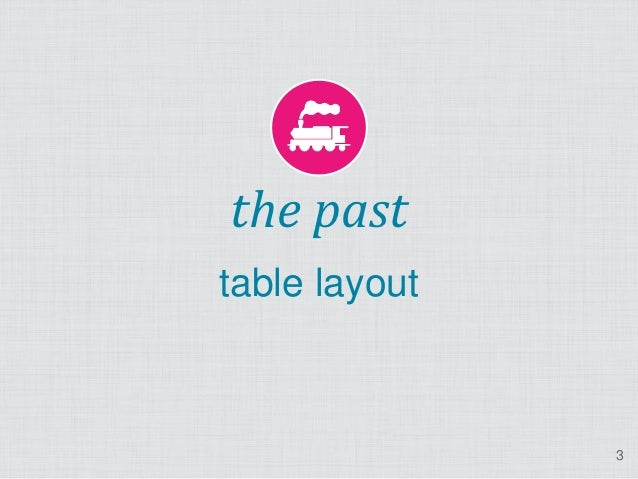 the pasttable layout               3