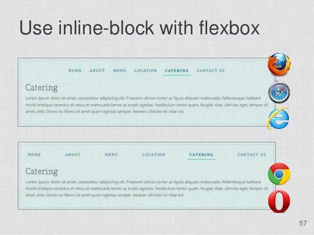 Use inline-block with flexbox                                57