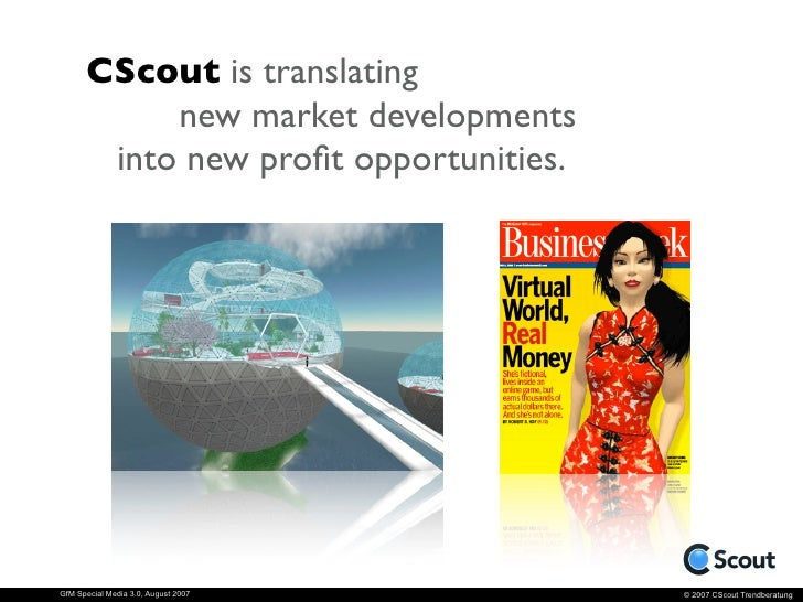 CScout is translating            new market developments        into new profit opportunities.     GfM Special Media 3.0, A...