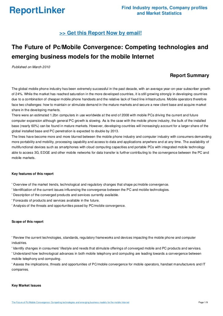 The Future of Pc/Mobile Convergence: Competing technologies and emerging business models for the mobile Internet