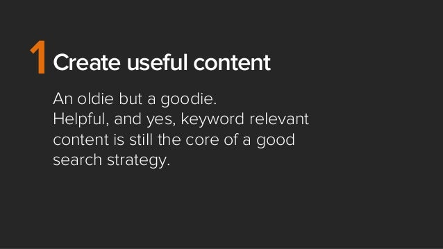 1 Create Useful Content An