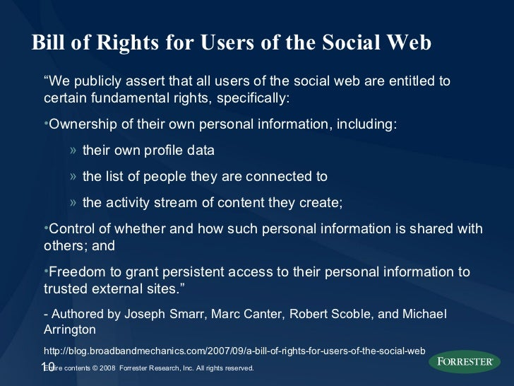 "Bill of Rights for Users of the Social Web <ul><li>"" We publicly assert that all users of the social web are entitled to c..."