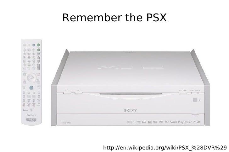 Remember the PSX           http://en.wikipedia.org/wiki/PSX_%28DVR%29