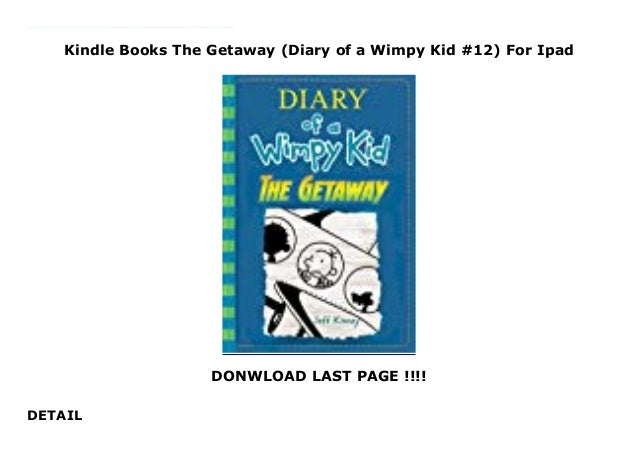 Kindle Books The Getaway Diary Of A Wimpy Kid 12 For Ipad