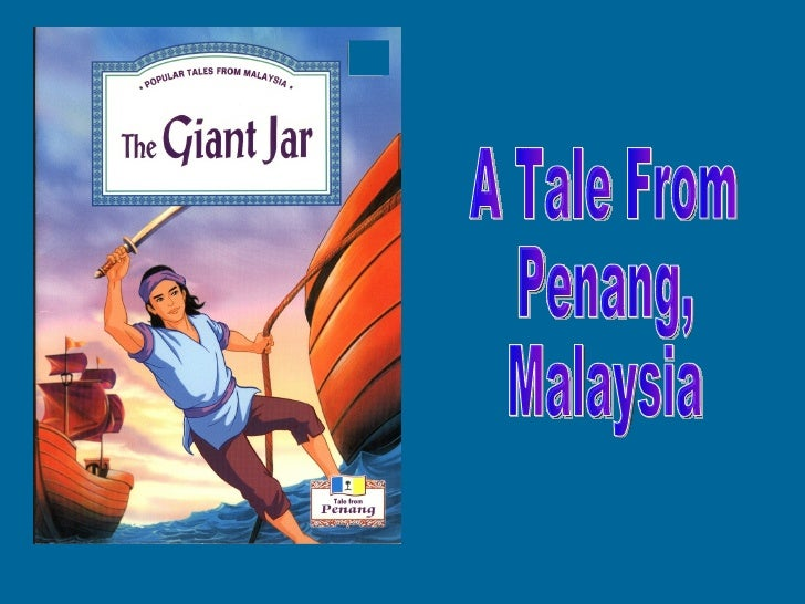 A Tale From Penang, Malaysia
